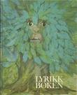 """""""Lyrikkboken norske dikt fra Bjerregaard til Mehren"""" av Ivar Havnevik"""