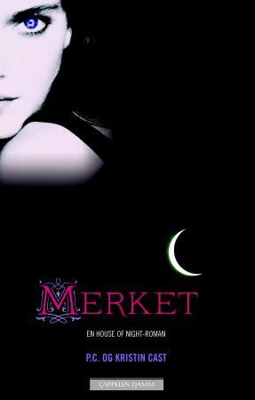 """""""Merket - en house of night-roman"""" av P.C. Cast"""
