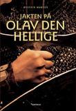 """""""Jakten på Olav den hellige"""" av Øystein Morten"""