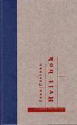 """""""Hvit bok"""" av Jean Cocteau"""