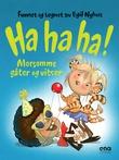 """""""Ha ha ha! morsomme gåter og vitser"""" av Egil Nyhus"""