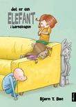 """""""Det er ein elefant i barnehagen"""" av Bjørn T. Bøe"""