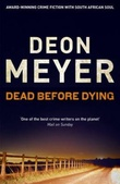 """Dead before dying"" av Deon Meyer"