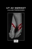 """""""Ut av mørket"""" av Lillian Fredriksen"""