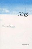 """""""Snø - en roman"""" av Maxence Fermine"""
