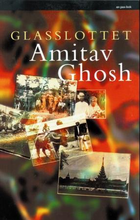 """Glasslottet"" av Amitav Ghosh"