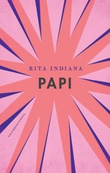 """Papi - roman"" av Rita Indiana"