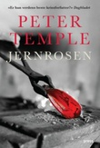 """Jernrosen"" av Peter Temple"
