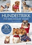 """""""Hundestrikk - for bikkjekalde dager"""" av Randi Lauvrak"""