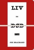 """""""Liv og død"""" av Joe Brainard"""