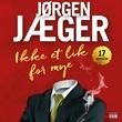 """""""Ikke et lik for mye"""" av Jørgen Jæger"""