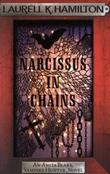 """Narcissus in Chains (10) Anita Blake Vampire Hunter "" av Laurell K. Hamilton"