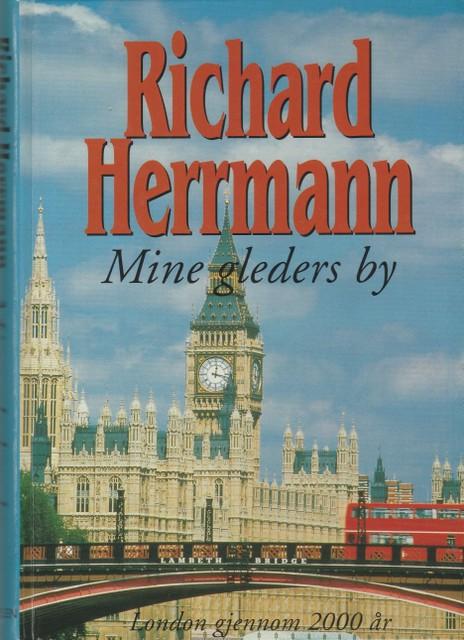 """""""Mine gleders by - London gjennom 2000 år"""" av Richard Herrmann"""