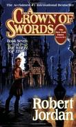 """A crown of swords - book seven of The wheel of time"" av Robert Jordan"