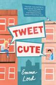 """""""Tweet Cute"""" av Emma Lord"""
