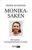 """""""Monika-saken min historie - fra drapsetterforsker til varsler"""" av Robin Schaefer"""