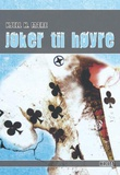 """""""Joker til høyre"""" av Kjell H. Mære"""