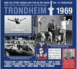 """""""Trondheim 1969"""" av Sølvi Sand"""