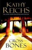 """""""Cross bones"""" av Kathy Reichs"""