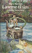 """""""Lånerne til sjøs"""" av Mary Norton"""