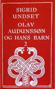 """Olav Audunssøn og hans barn - bd. 2"" av Sigrid Undset"