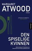 """""""Den spiselige kvinnen"""" av Margaret Atwood"""