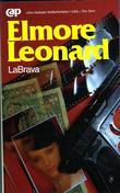 """""""LaBrava"""" av Elmore Leonard"""