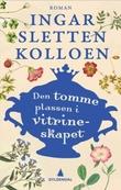 """""""Den tomme plassen i vitrineskapet - roman"""" av Ingar Sletten Kolloen"""