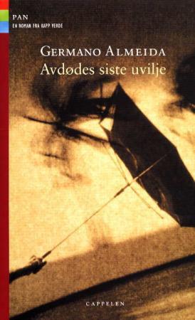 """""""Avdødes siste uvilje"""" av Germano Almeida"""