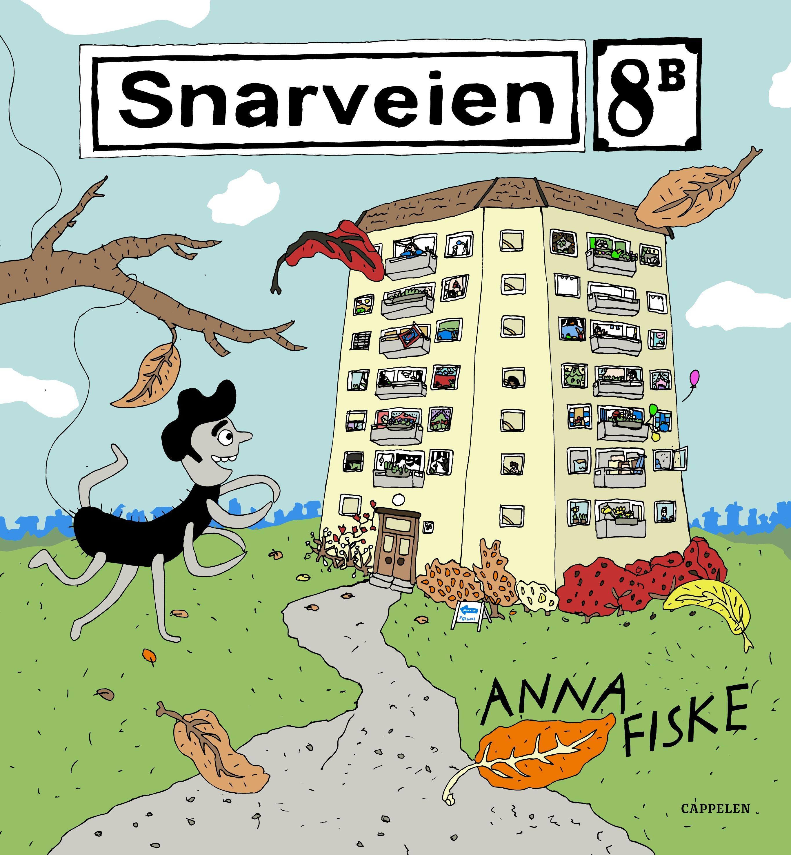 """""""Snarveien 8B"""" av Anna Fiske"""