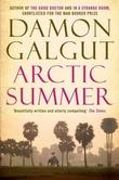 """""""Arctic Summer"""" av Damon Galgut"""