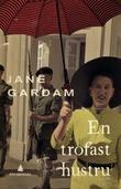 """""""En trofast hustru"""" av Jane Gardam"""