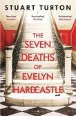 """""""The seven deaths of Evelyn Hardcastle"""" av Stuart Turton"""