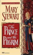 """The Prince and the Pilgrim (Classics of Arthurian Legend)"" av Mary Stewart"