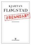 """""""Brennbart"""" av Kjartan Fløgstad"""