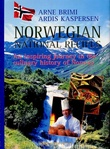 """Norwegian national recipes - an inspiring journey in the culinary history of Norway"" av Arne Brimi"