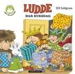 """""""Ludde har bursdag"""" av Ulf Löfgren"""