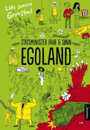 """""""Egoland"""" av Lars Joachim Grimstad"""