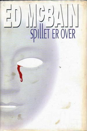 """""""Spillet er over"""" av Ed McBain"""