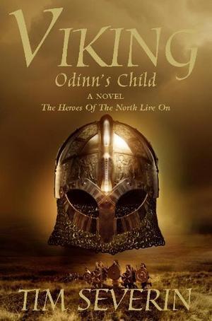 """""""Viking 1 - Odinn's Child"""" av Tim Severin"""