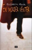 """""""En morder venter"""" av Elizabeth Adler"""