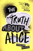 """""""The Truth About Alice - A Novel"""" av Jennifer Mathieu"""
