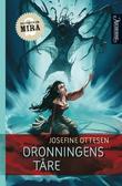 """""""Dronningens tåre"""" av Josefine Ottesen"""