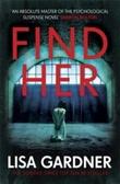 """""""Find her"""" av Lisa Gardner"""