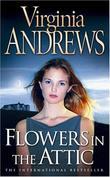 """""""Flowers in the Attic (Dollanganger Family 1)"""" av Virginia Andrews"""