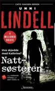 """""""Nattsøsteren - kriminalroman"""" av Unni Lindell"""