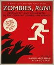 """""""Zombies, run! - keeping fit and living well in the current zombie emergency"""" av Naomi Alderman"""