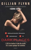 """Dark places"" av Gillian Flynn"