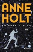 """""""En grav for to - Selma Falcks første sak"""" av Anne Holt"""