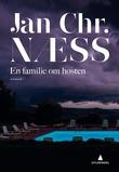 """""""En familie om høsten - roman"""" av Jan Chr. Næss"""